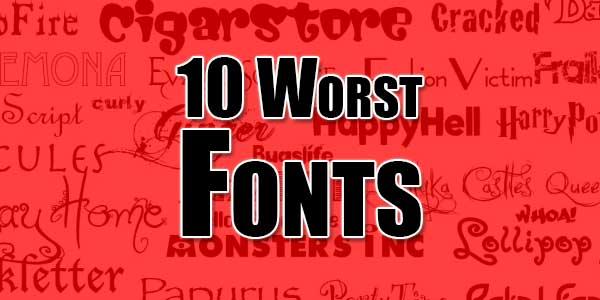 10-Worst-Fonts