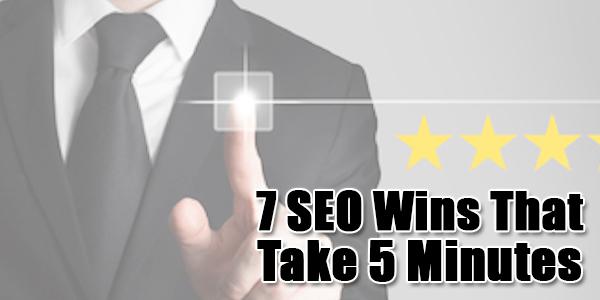 7-SEO-Wins-That-Take-5-Minutes