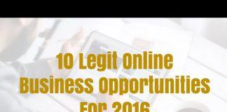 10 Legit Online Business Opportunities For 2016